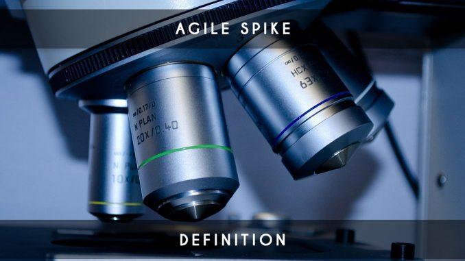 agile spike definition