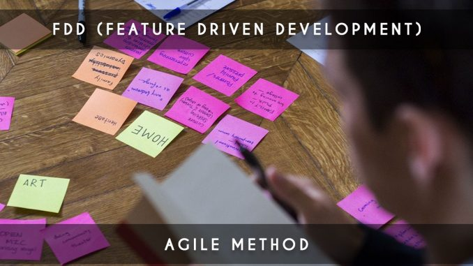 feature driven development - fdd