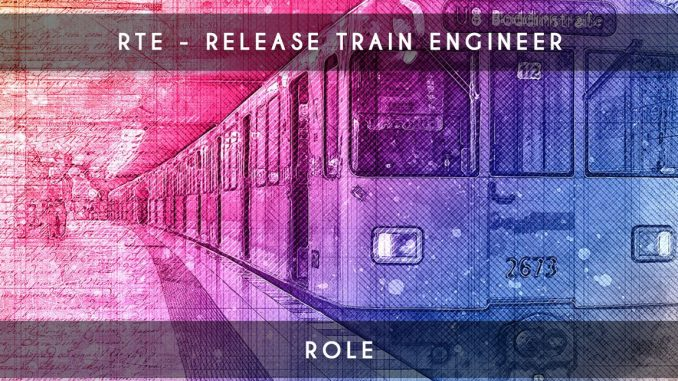 release train engineer - rte