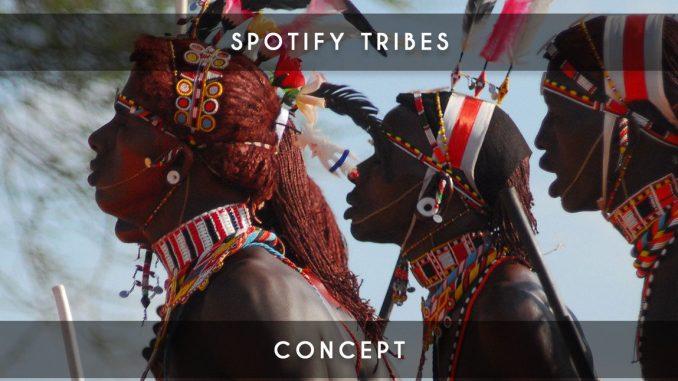 spotify tribes