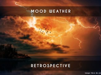 mood weather retrospective