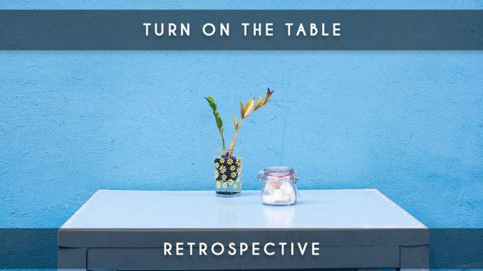 turn on the table retrospective