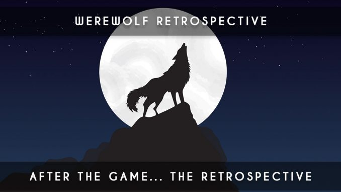 werewolf retrospective