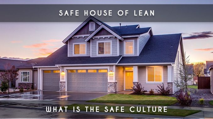 safe house of lean